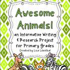Primary Informative Writing Research Project ~ Awesome Ani