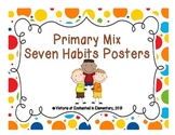 Primary Mix Seven Habits Posters