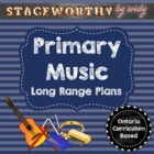 Primary Music Long Range Unit Plans - Grades 1 - 3