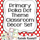 Primary Polka Dot Theme Classroom Decor Set