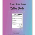 Primary Science Define Seeds