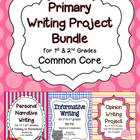 Primary Writing Project Bundle ~ Opinion, Narrative, & Inf