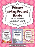 Common Core Writing Project Bundle ~ Opinion, Narrative, &