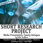 Primary and Secondary Sources Antiques Show & Tell MLA Research Project