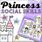 Princess Pragmatics/Social Skills Games