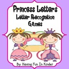 Priness Letter Recogntion - Letter Recognition Activities