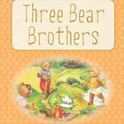 Printable ESL Book: Three Bear Brothers (K-1st-2nd grade s