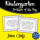 Kindergarten Problem of the Day - June/July