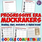 Progressive Era Muckrakers Chart and Worksheet