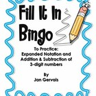 Fill It In Bingo (3-digit Addition and Subtraction and Exp
