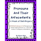 Pronouns and Their Antecedents:  A Week of Bell-Ringers