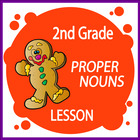 Proper Nouns-Second Grade Common Core Lesson