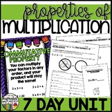 Properties of Multiplication *7 Day Unit* 3.OA.5