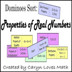Properties of Real Numbers Sort/Dominos/Matching Review Game