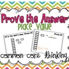Prove Your Answer {Place Value}