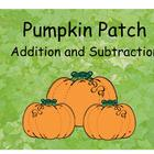 Pumpkin Patch Addition and Subtraction (SmartBoard Lesson)