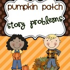 Pumpkin Patch Math Story Problems