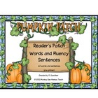 Pumpkin Patch Readers Words and Fluency Sentences  Pre-Pri
