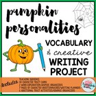 Pumpkin Personalities Vocabulary and Writing Project~30 Words