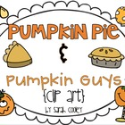 Pumpkin Pie & Pumpkin Guys {Clip Art}