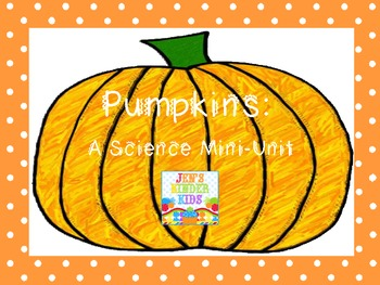 Pumpkins: A Science Mini-Unit