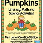Pumpkins Literacy, Math and Science Activities