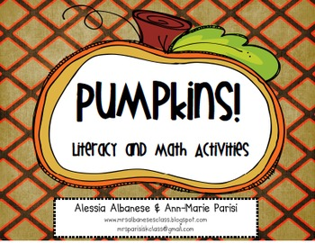 Pumpkins! Literacy and Math Activities