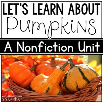Pumpkins Unit - Literacy & Science!