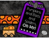 Pumpkins and Bats and Spiders, Oh My!  Math and Literacy A