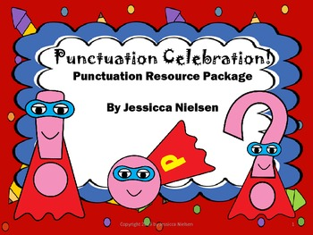 Punctuation Celebration Resource Package