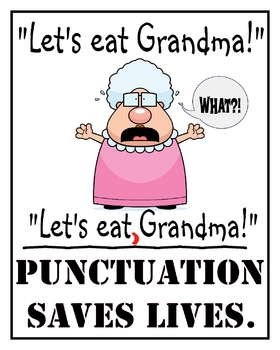 Punctuation Saves Lives - 16x 20 Poster for the Classroom
