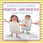Work First, Then Play {Character & Leadership Craftivity #3}