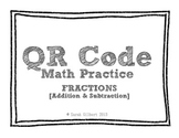 QR Code Math Practice [Fractions - Add & Subt Unlike Denom