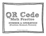 QR Code Math Practice [Fractions Decimals Percents]
