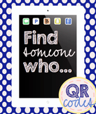 QR Codes: Find Someone Who...