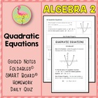 QUADRATIC FUNCTIONS ALG 2 Lesson 5: Quadratic Equations