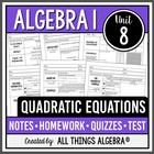 Quadratic Equations - Notes, Homework, Quizzes, and Test Bundle!