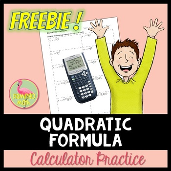 Quadratic Formula Calculator Practice