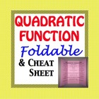 Quadratic Function Cheat Sheet - Foldable for the Equation