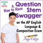 Question Stem Strategies for the AP English Language Multi