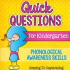 Quick Questions for Kindergarten {Phonological Awareness Skills}