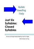 Quick Reading Help: Closed Syllables