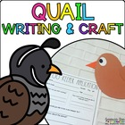 Quintin the Quail { Animal Craftivity and Writing Prompts! }