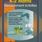 K-2 Maths Measurement Activities [Australian Edition]