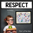 RESPECT For Little Kids