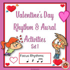 RHYTHM: Valentine's Day Rhythm and Aural Activities