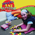 Shapes and Patterns We Know: A Book About Shapes and Patte
