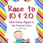 Race to 10 and 20: Math Games Aligned to the Common Core Freebie