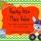 Racing Into Place Value Common Core Aligned