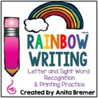Rainbow Writing {Letter and Sight Word Recognition and Pri